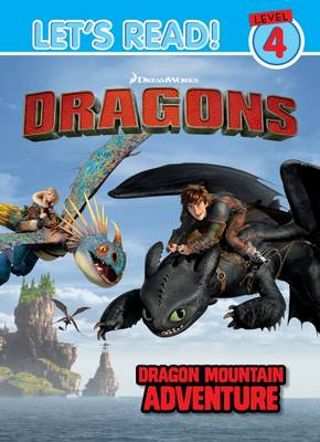 Dragons Let's Read! Level 4 - Dragon Mountain Adventure by Dreamworks