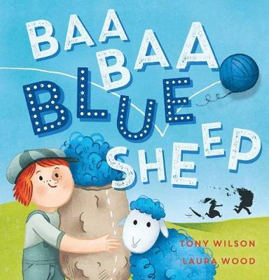 Baa Baa Blue Sheep by Tony Wilson