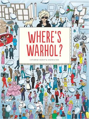 Where's Warhol? by Catherine Ingram