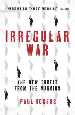 Irregular War by Paul Rogers