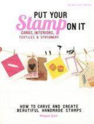 Put Your Stamp on It by Meagan Lewis