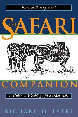 Safari Companion by Richard D. Estes