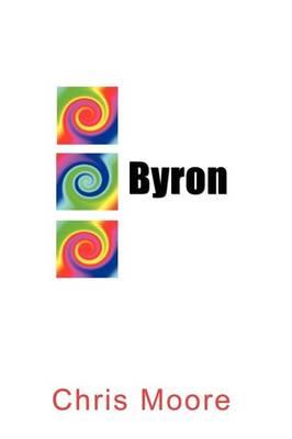 Byron by Chris Moore