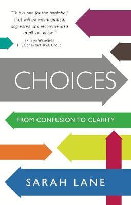 Choices by Sarah Lane