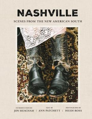 Nashville: Scenes from the New American South by Ann Patchett