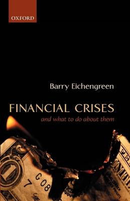 Financial Crises and What to Do About Them by Barry Eichengreen