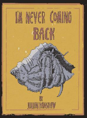 I'm Never Coming Back book
