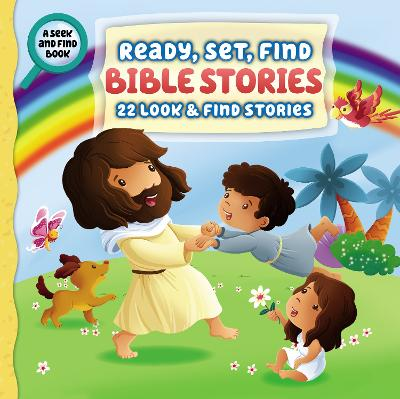 Ready, Set, Find Bible Stories: 22 Look and   Find Stories by Guy David Stancliff