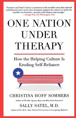 One Nation Under Therapy by Sally Satel