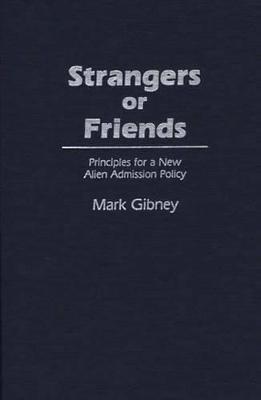 Strangers or Friends by Mark Gibney