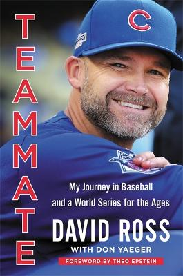 Teammate by David Ross