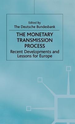 Monetary Transmission Process by Deutsche Bundesbank