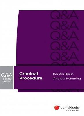 LexisNexis Questions & Answers - Criminal Procedure by Braun & Hemming