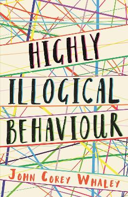 Highly Illogical Behaviour by John Corey Whaley