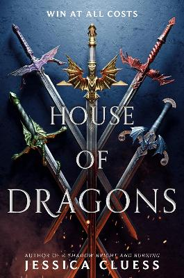 The House of Dragons by Jessica Cluess