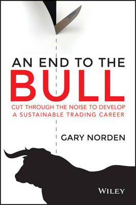 An End to the Bull by Gary Norden