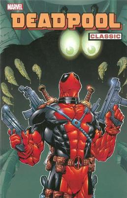 Deadpool Classic Vol.3 by Stan Lee