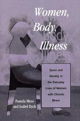 Women, Body, Illness by Pamela Moss