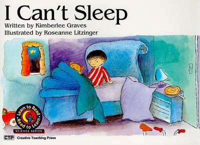I Can't Sleep by Kimberlee Graves