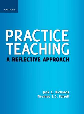 Practice Teaching by Jack C. Richards