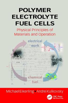 Polymer Electrolyte Fuel Cells by Michael Eikerling