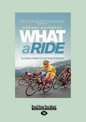 What a Ride by Rupert Guinness