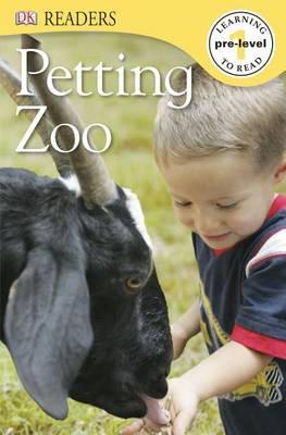 DK Readers L0: Petting Zoo by DK Publishing