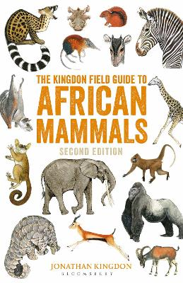 The Kingdon Field Guide to African Mammals: Second Edition by Jonathan Kingdon