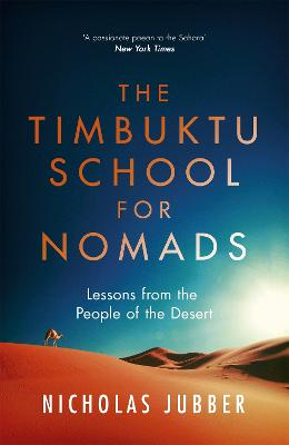 The Timbuktu School for Nomads by Nicholas Jubber