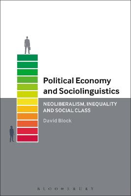 Political Economy and Sociolinguistics by David Block