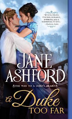 A Duke Too Far by Jane Ashford