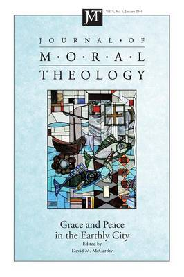 Journal of Moral Theology, Volume 5, Number 1 by David M McCarthy
