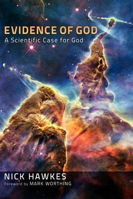 Evidence of God by Nick Hawkes