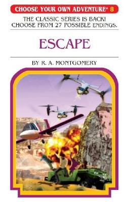 Choose Your Own Adventure #8: Escape by R A Montgomery