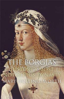The Borgias by Mary Hollingsworth