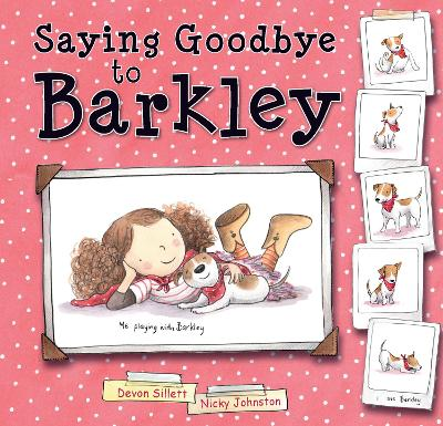 Saying Goodbye to Barkley by Devon Sillett