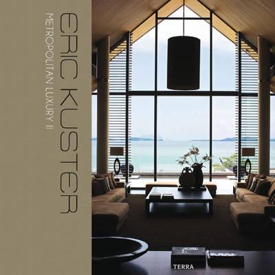 Eric Kuster: Metropolitan Luxury II by Eric Kuster