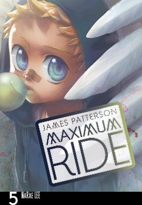Maximum Ride: Manga Volume 5 by James Patterson