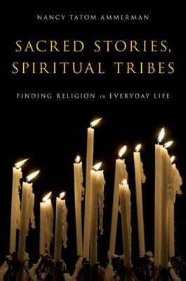 Sacred Stories, Spiritual Tribes book