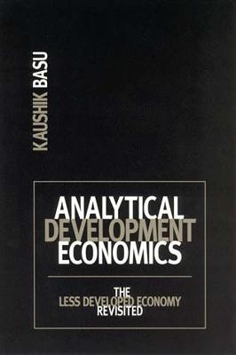 Analytical Development Economics by Kaushik Basu
