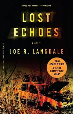 Lost Echoes by Joe R Lansdale