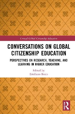 Conversations on Global Citizenship Education: Perspectives on Research, Teaching, and Learning in Higher Education book