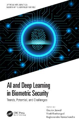 AI and Deep Learning in Biometric Security: Trends, Potential, and Challenges book