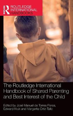 The Routledge International Handbook of Shared Parenting and Best Interest of the Child book