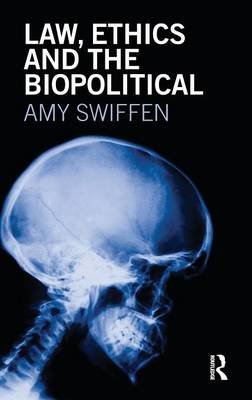 Law, Ethics and the Biopolitical book