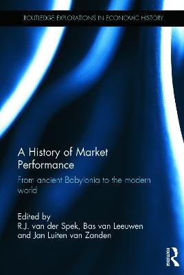 History of Market Performance by R.J. Van der Spek