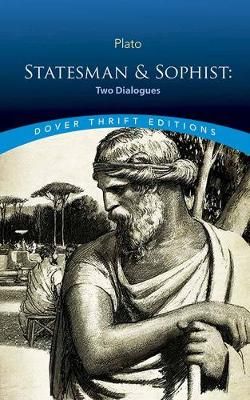 Statesman & Sophist: Two Dialogues by Plato