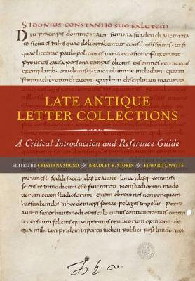 Late Antique Letter Collections by Cristiana Sogno