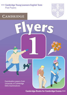 Cambridge Young Learners English Tests Flyers 1 Student's Book book