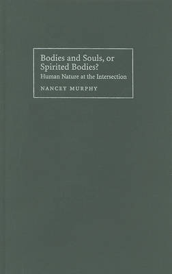 Bodies and Souls, or Spirited Bodies? book
